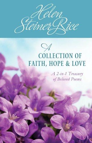 A COLLECTION OF FAITH, HOPE, AND LOVE