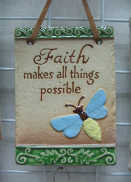 Faith Make All Things Possible