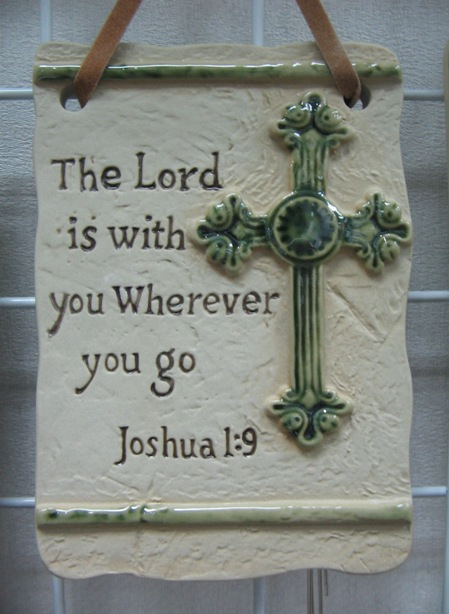 The Lord is with you wherever you go