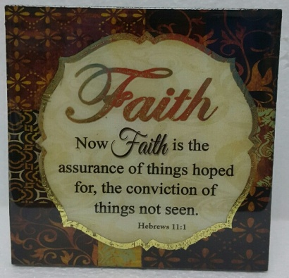 Now Faith is the assurance