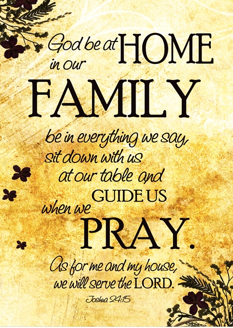 GOD BE AT HOME IN OUR FAMILY